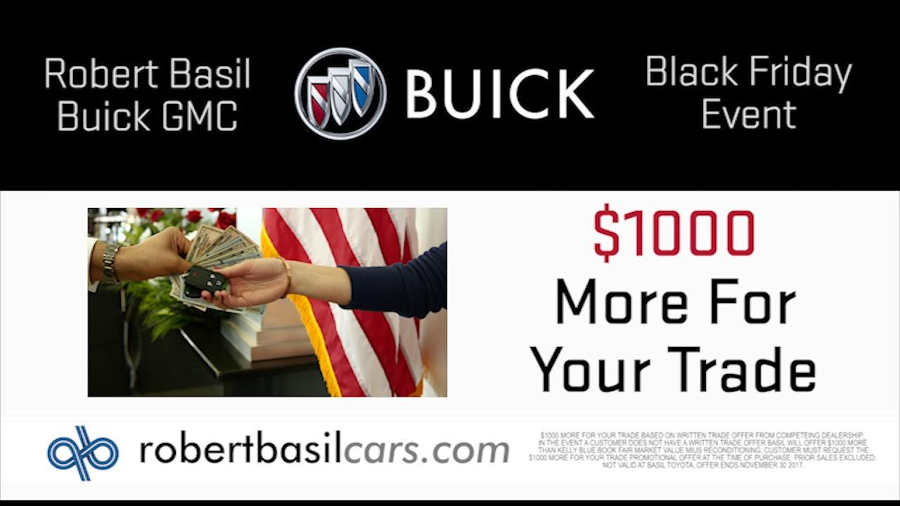 Robert Basil Buick Gmc Cadillac S Black Friday Sales Event
