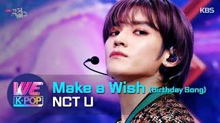 NCT U - Make a Wish (Birthday Song) (Music Bank) | KBS WORLD TV 201023