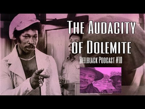The Audacity of Dolemite (Reelblack Podcast #10)