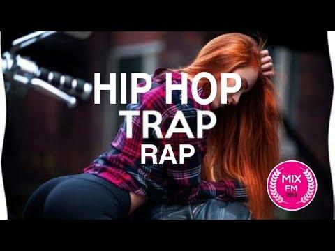 Hip Hop - Rap - Trap 2019 - As melhores MIX FM
