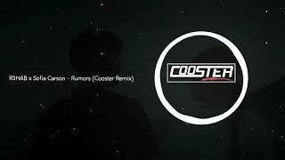 R3Hab X Sofia Carson Rumors Cooster Remix.mp3
