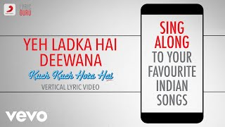 Gambar cover Yeh Ladka Hai Deewana - Kuch Kuch Hota Hai|Official Bollywood Lyrics|Udit|Alka