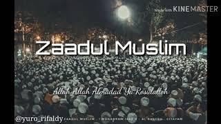 Zaadul Muslim Allah Allah Almadad Ya Rosulalloh