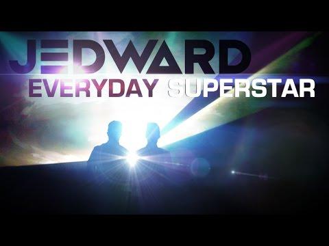 Jedward - Everyday Superstar