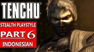 MISI TERSULIT DI GAME INI - TENCHU: Wrath Of Heaven (Indonesia) Part 6