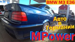 BMW M3 E36 // Авто в Германии