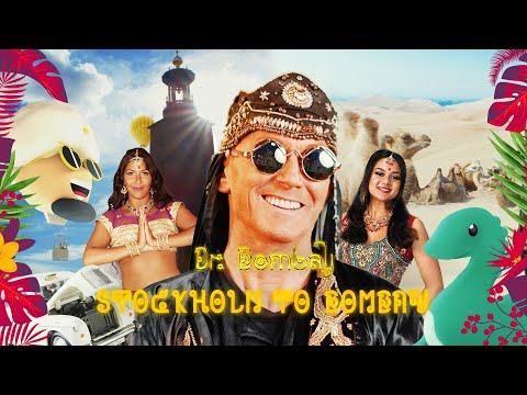 DR. BOMBAY - Stockholm To Bombay (Official Music Video) ♪