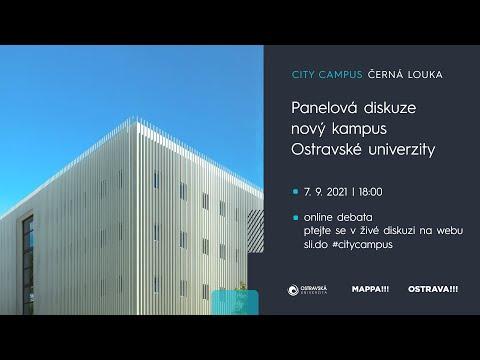 Panelová diskuze   Nový kampus Ostravské univerzity   City Campus Černá louka