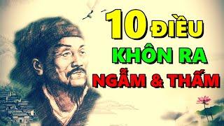 10 Điều giúp bạn KHÔN RĄ càng Ngẫm càng Thấm!