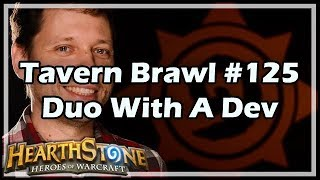 [Hearthstone] Tavern Brawl #125: Duo With A Dev