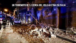 Italia: Un terremoto de 5.1 cerca del volcán Etna en Italia