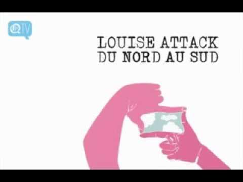 Louise Attaque - Du Nord Au Sud mp3