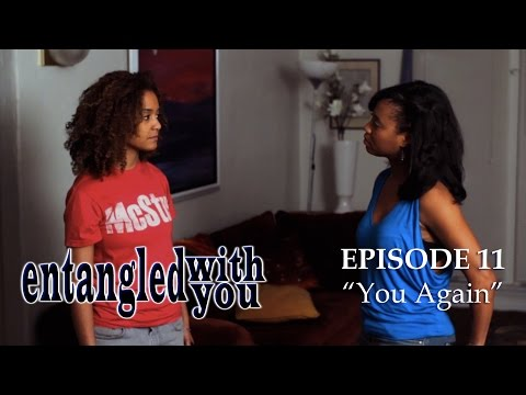 Entangled with You - Ep 11 - You Again