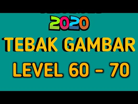 Jawaban Tebak Tebakan 2020 Tebak Gambar Level 60 70 Youtube