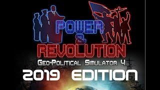 Power & Revolution News | 2019 Edition, Update 6.39, Eversim-PoliticsGaming Interview