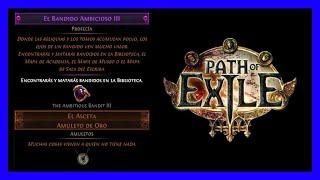 Profecía: El Bandido Ambicioso III - El Asceta - Path of Exile (The Ambitious Bandit III poe)