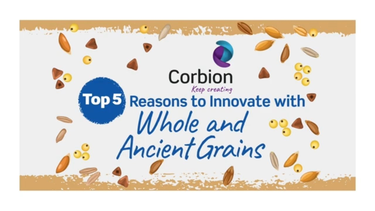 Top 5 Reasons to Innovate with Whole and Ancient Grains
