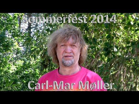 carl mar møller citater Sommerfest 2014