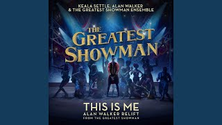 This Is Me (Alan Walker Relift) (From