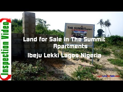 Land For Sale in The Summit Apartments Osoroko Ibeju Lekki Lagos Nigeria