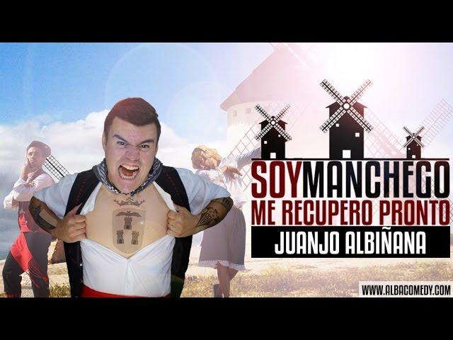 """""""Soy Manchego, me recupero pronto"""", por Juanjo Albiñana"""