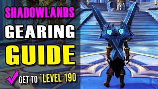 Early Gearing Guide for Shadowlands - Check out the updated version!