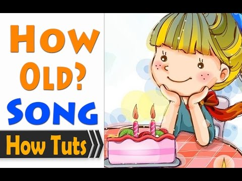 Children Songs English  How old are you?