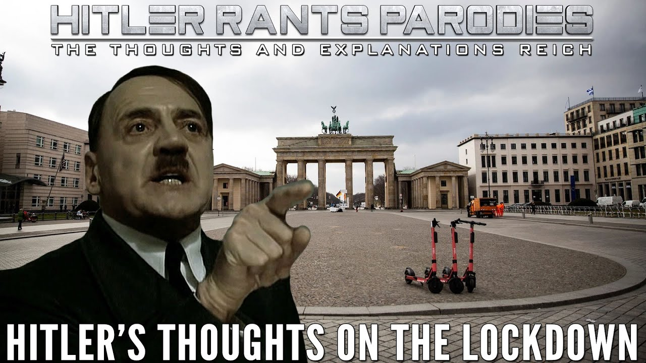 Hitler's thoughts on the lockdown