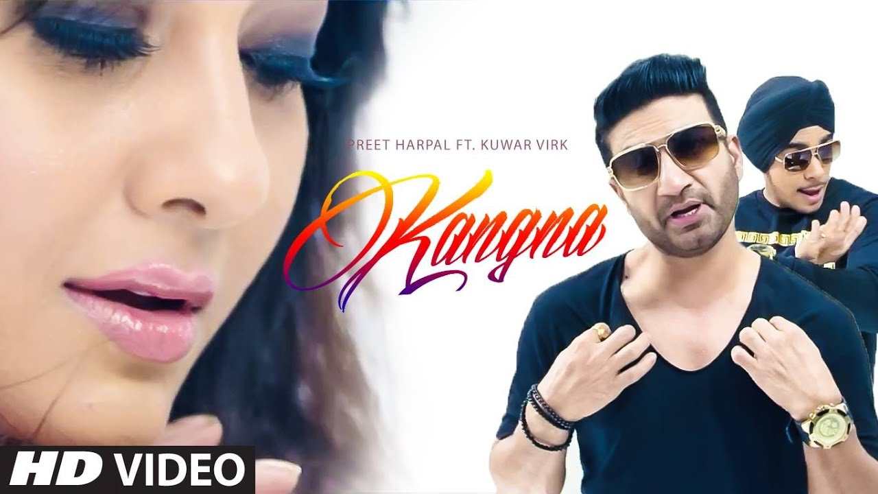 Kangna Preet Harpal mp3 download video hd mp4