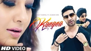 Preet Harpal: Kangna (Full Video) Kuwar Virk | Latest Punjabi Song 2015 | T-Series Apnapunjab
