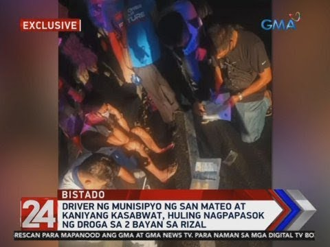 24 Oras: P400K worth of shabu seized from San Mateo municipal hall driver