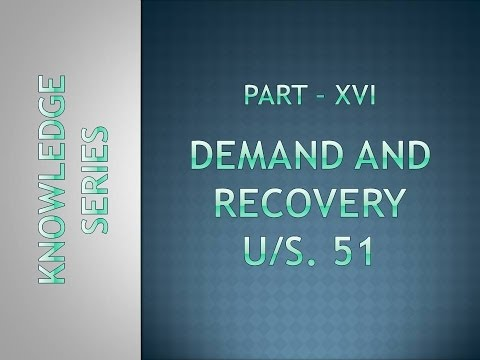 Part XVI - Demand and Recovery u/s. 51