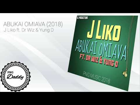 ABUKAI OMIAVI (2018) -  J Liko ft. Dr Wiz & Yung D