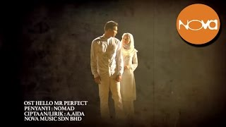 NOMAD - Sorry Sorry Sayangku (OST HELLO MR. PERFECT) (Lirik Video Official)