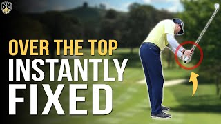 Over The Top Golf Swing Fix ➜ Stop Slicing And Pulling