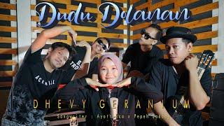 Download lagu Dhevy Geranium - Dudu Dolanan