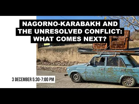 Nagorno-Karabakh And The Unresolved Conflict: What Comes Next?