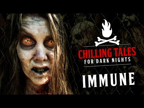 IMMUNE – feat. Kailaan Scott Carter and Jeff Clement | Chilling Tales for Dark Nights (zombie story)