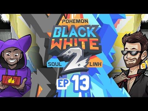 "Pokémon Black 2 & White 2 Soul Link Randomized Nuzlocke w/ ShadyPenguinn! - Ep 13 ""WERK IT"""