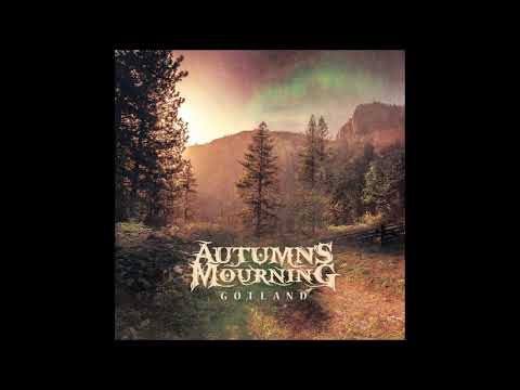 Autumn's Mourning - Gotland (2019) HQ Mp3