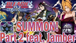 Bleach Brave Souls Spooky Summons Part 2 With Jamber! (Read Pinned Comment)