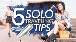 Solo Traveling Tips | Nicole Andersson