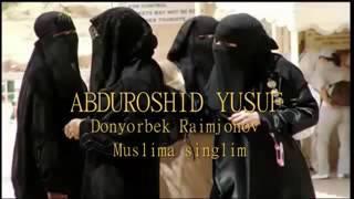 Sizga Jannat Bòlsin Muslima Singlim