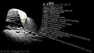 K.I.D - Grime Playground Vinyl Mix vol. 2.