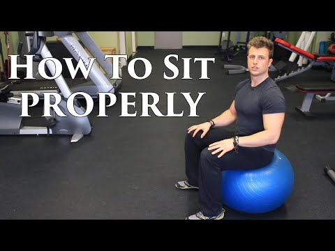 How To Sit Properly | Ideal Posture | Sitting Strategy