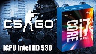 counter strike global offensive intel skylake core i7 6700k igpu hd 530