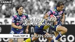 Stade Français / ASM Clermont - Finale TOP 14 (2007)