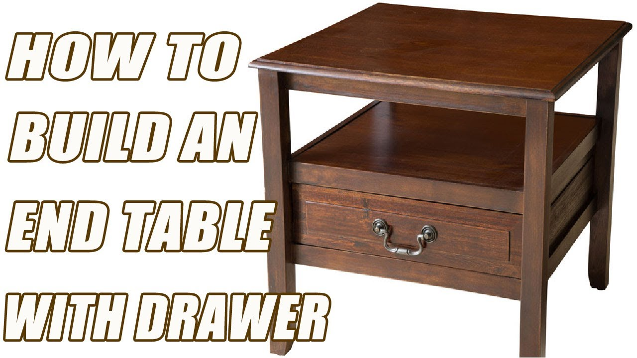 How To Build An End Table The Simple Way - YouTube