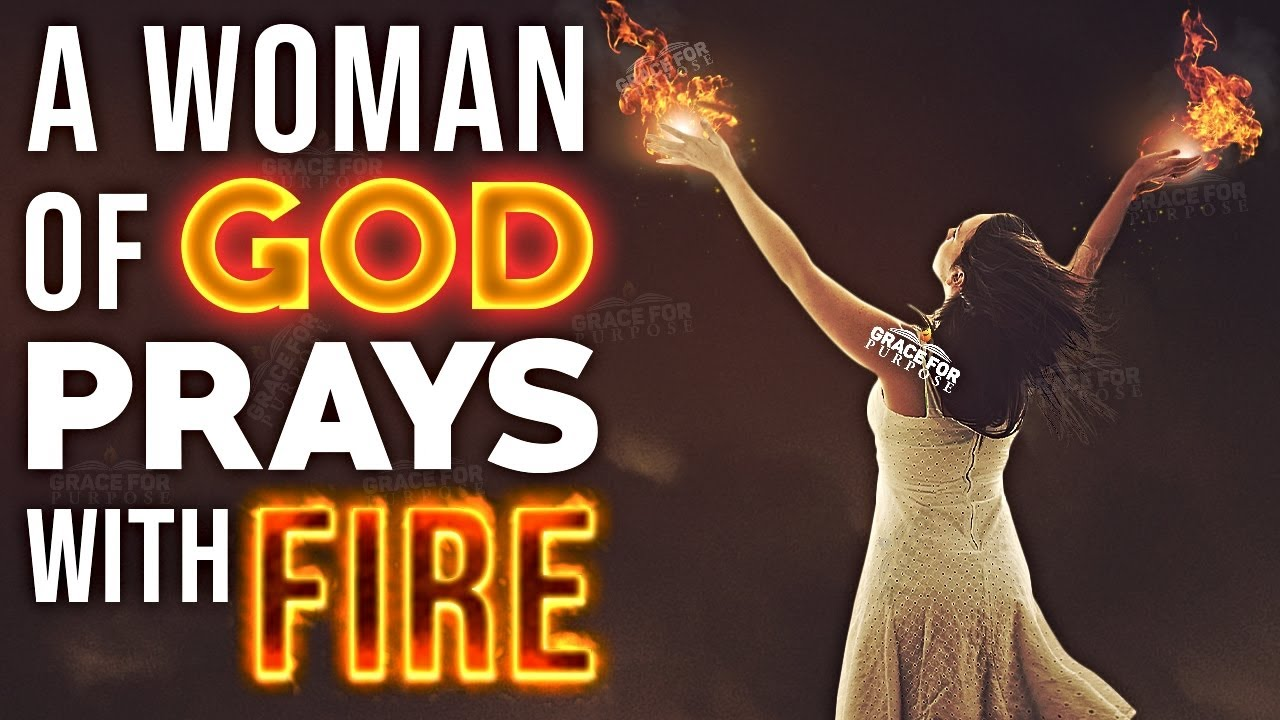 A Godly Woman Is An Effective Prayer Warrior