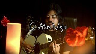 DI ATAS MEJA - PAYUNG TEDUH COVER BY DIMAST WB